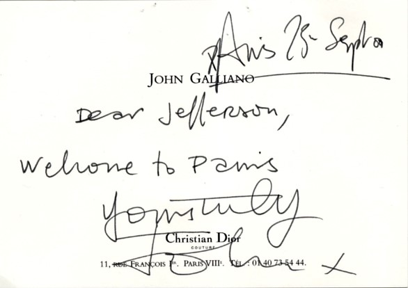 A note from John Galliano to editor in chief, Jefferson Hack