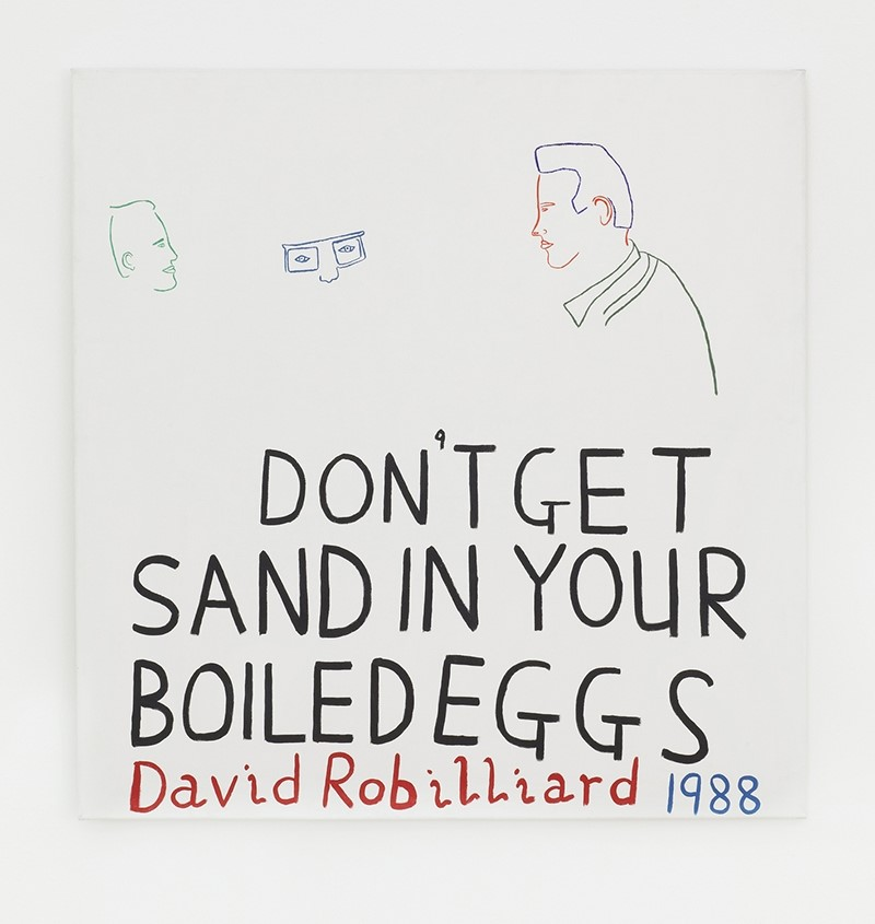 David Robilliard, Don't Get Sand in Your Boiled Eggs, 1988