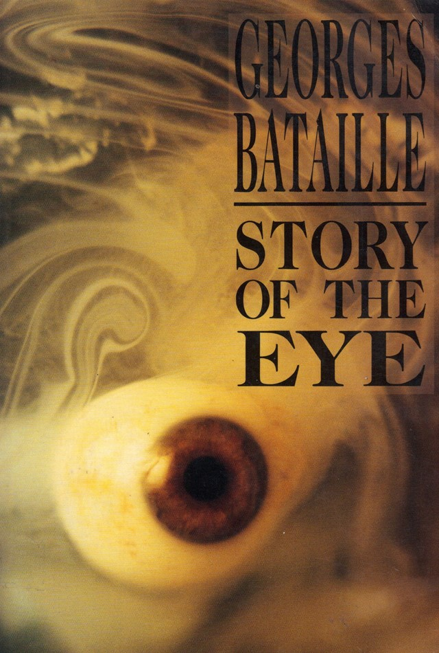Story of the Eye by George Bataille