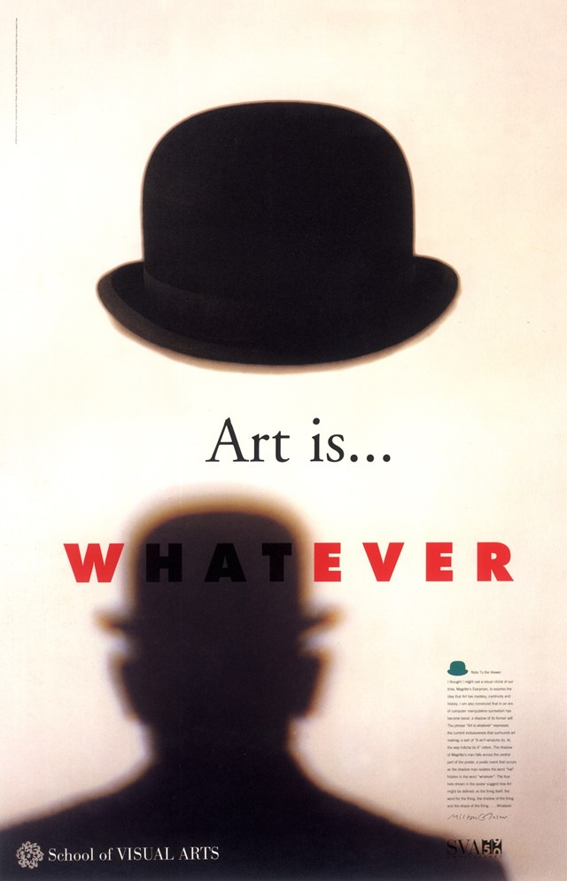 Milton_Glaser_POSTER_ART_IS_WHATEVER_HI_RES_300_MA